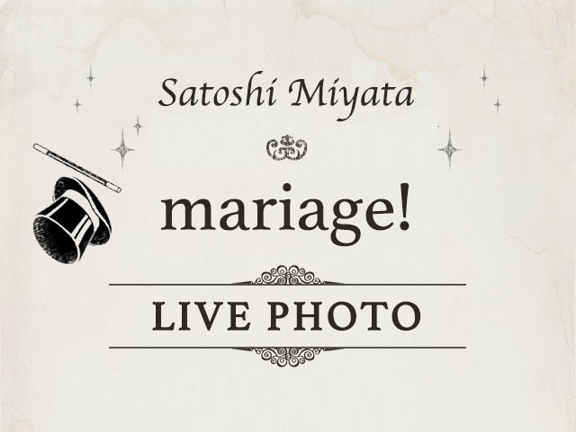 mariage! LIVE PHOTO