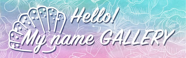 Hello! My name is GALLERY